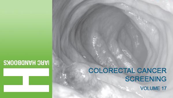 Se publica el libro de la Agencia Internacional para la Investigación del Cáncer (IARC) sobre Cribado de Cáncer Colorrectal