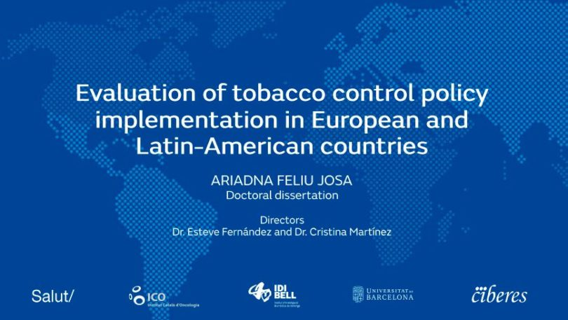 "Lectura de la tesis doctoral de l'Ariadna Feliu: ""Evaluation of tobacco control policy implementation in European and Latin American countries"""